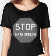 Stop (believing in) hate speech gray version Women's Relaxed Fit T-Shirt