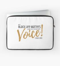 MY BLACK LIFE MATTERS...SO DOES MY VOICE Laptop Sleeve