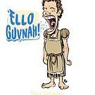 The Dollop- ELLO GUVNAH! by James Fosdike