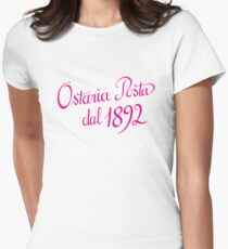 Ostaria Posta - dal 1892 rosa Womens Fitted T-Shirt