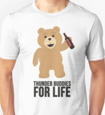 Ted Thunder buddies for life Unisex T-Shirt