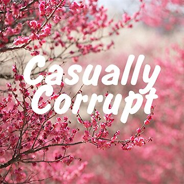Casually Corrupt Pink Flowers by CasuallyCorrupt