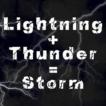 Lightning + Thunder = Storm by MyAwesomeBubble