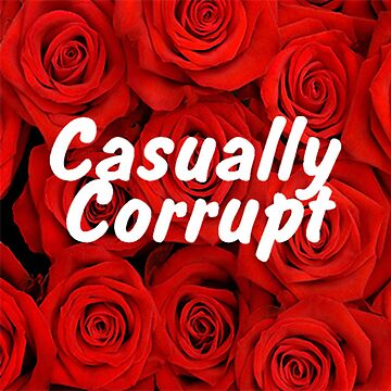 Casually Corrupt Red Flowers by CasuallyCorrupt