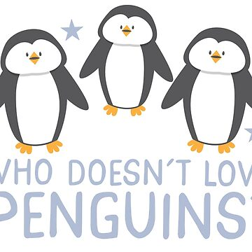 Who doesn't LOVE Penguins? by jazzydevil