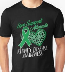 Love Support Advocate Kidney Disease T shirt Unisex T-Shirt