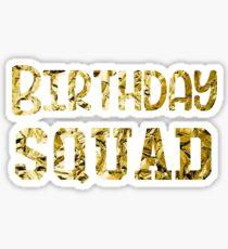 Birthday Squad Gold | Birthday Squad Outfits & Items Sticker