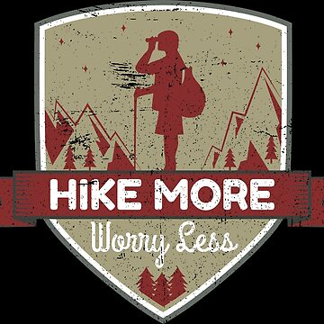 More Hiking Less Worrying by anziehend
