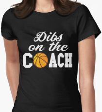 Women's Basketball Coach Shirt - Basketball Coach Gift - Dibs On The Coach Shirt Women's Fitted T-Shirt