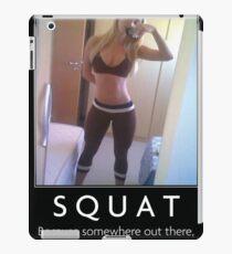 Squat - Women's Fitness Inspirational Quote iPad Case/Skin