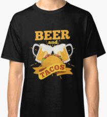 Beer And Tacos Classic T-Shirt
