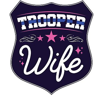 State Trooper Wife by jaygo