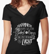 Happines Can Be Found Shirt Even In The Darkest Of Times T-Shirt If One Only Remembers Tee To Turn On The Light Tshirt Wizardy And Witchcraft Coffee Mug Card Pillow Case Sticker Gift Ideas Men Women Women's Fitted V-Neck T-Shirt
