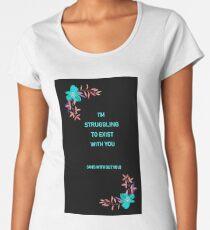 struggling Women's Premium T-Shirt