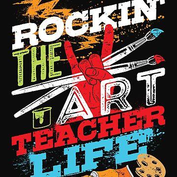 Rockin' The Art Teacher Life by jaygo