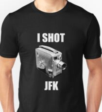 I shot jfk Unisex T-Shirt