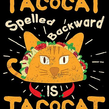 Tacocat Spelled Backwards Cinco de Mayo Taco by TheLariat