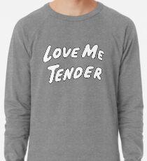 Liebe mich Tender Leichter Pullover