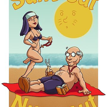 Sun's out Nuns out by ianablakeman