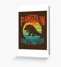 Pangolin lebt - Pangolin-Erhaltung Grußkarte
