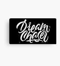Dreamchaser | Calligraphy Canvas Print