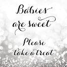 Babys sind süß bitte nehmen Sie ein Leckerbissen, Silber Glitter Bokeh von blursbyai