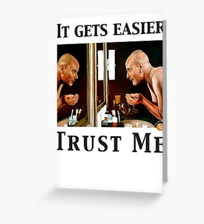 Trust Me Greeting Card