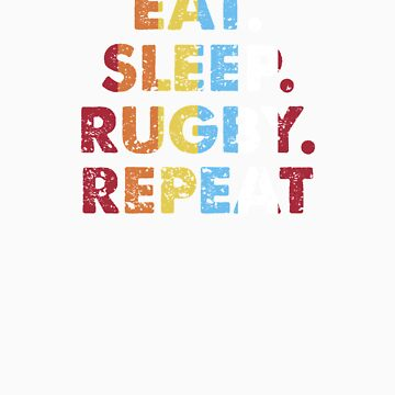 Retro Eat. Sleep. Rugby. Repeat. Vintage Sports Saying Novelty Gift idea by orangepieces