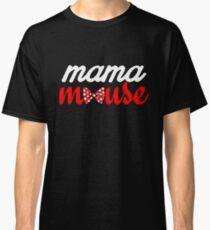 Mama Mouse Classic T-Shirt