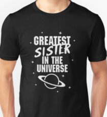 GREATEST SISTER IN THE WORLD Unisex T-Shirt