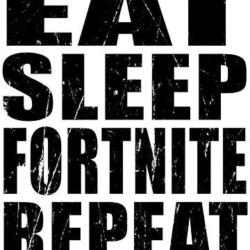 Eat Sleep Fortnite Repeat Sticker T Shirt Hoodie by arcadetoystore