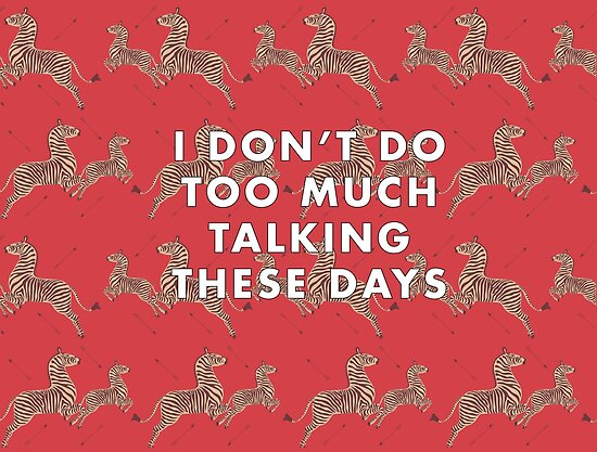 I don't do too much talking these days - Royal Tenenbaum Wallpaper