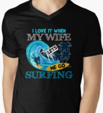I Love It When My Wife Lets Me Go Surfing Men's V-Neck T-Shirt