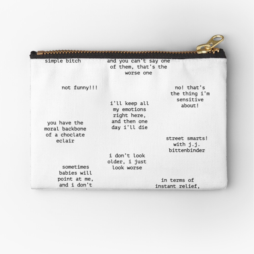 John Mulaney Quotes Zipper Pouch