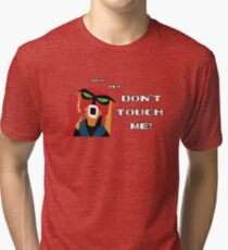 Don't Touch Me! Tri-blend T-Shirt