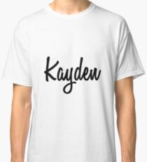 Hey Kayden buy this now Classic T-Shirt