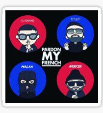Sorry My French DJ Snake x Tchami x Malaa x Mercer Sticker