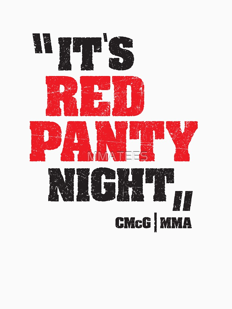 Conor McGregor Quote Red Panty Night by MMATEES