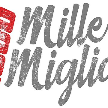 Mille Miglia 1000 by MetricMeasure