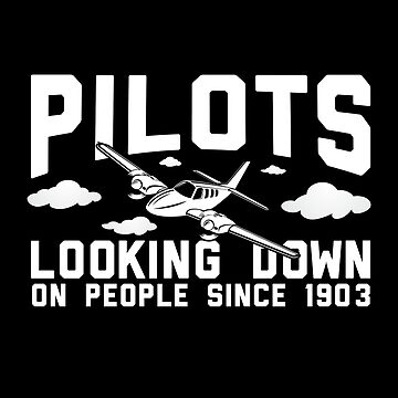 Pilots Looking Down On People Since 1903 by thingsandthings