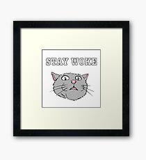 Stay Woke Cat Shirt aware kitty scared eyes open Framed Print