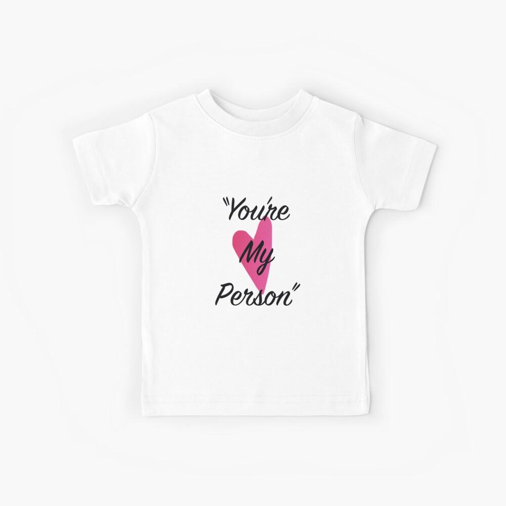 Du bist meine Person Kinder T-Shirt