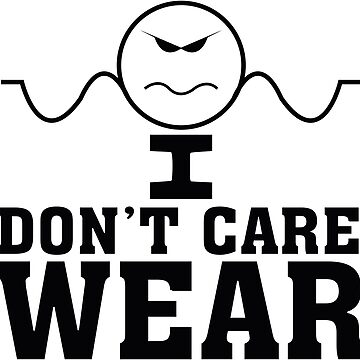 I Don't Care Wear - Rock the Brand by motownj