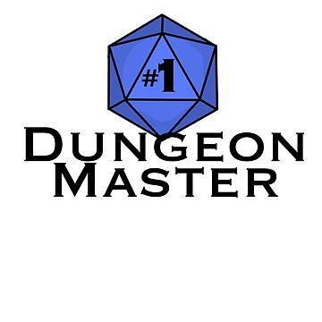 #1 Dungeon Master by BPAH