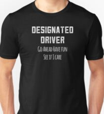 Designated Driver DD Sober Ride Funny Party Drinking Unisex T-Shirt