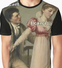 can't ride a heart </3 Graphic T-Shirt