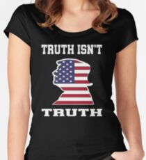 Truth Isn't Truth Shirt with Trump Face Women's Fitted Scoop T-Shirt