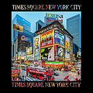 Times Square III Special Finale Edition Titled Poster (on black) by Ray Warren