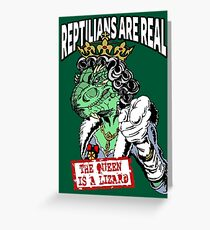 Reptilians Are Real - The Queen Is A Lizard Greeting Card