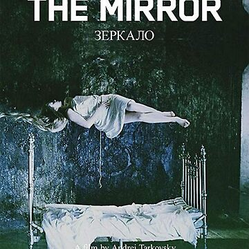 The Mirror by Andrei Tarkovsky poster by przezajac